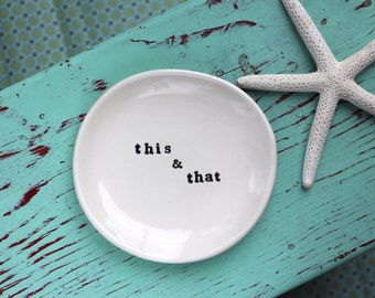 This and That on Round Trinket Dish, Ring Dish with This and That