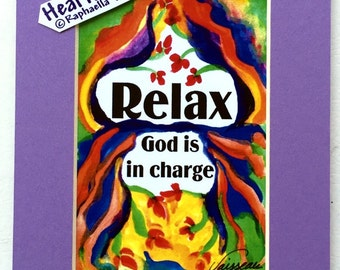 RELAX God Is In Charge 5x7 Quote Inspirational Motivational Print Spiritual Meditation Religious Gift Heartful Art by Raphaella Vaisseau