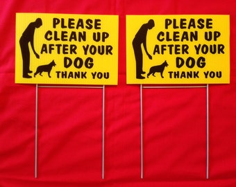 "2)  12"" x 8""  No dog Poop sign Please clean up after your dog Lawn sign with 2 steel stands  Weatherproof coroplast plastic ship in 24 h"