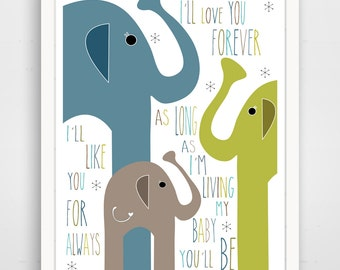 I'll Love You Forever, I'll Like You For Always, As Long as I'm Living My Baby You'll Be Elephant Family Blue
