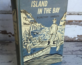 Island in the Bay - First Edition - Dorthy Simpson - 1950's Hardcover Library Copy