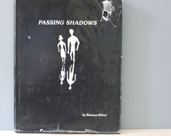Passing Shadows. 1970s Poems by Bassya Bibel and illustrations by Alexandre De Noskoff.