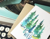 Explore Wild Places - Greeting Card - Pines, Nature, West, Hiking, Adventure