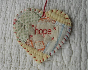 Wordz From the Heart Snippet Ornament - HOPE - Stitched From Recycled Vintage Quilt Piece
