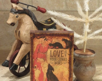 Wood Block   Love is a Four-Legged Word