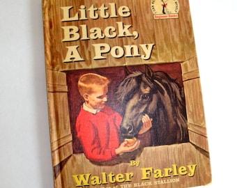 Vintage Children's Book, Little Black, A Pony, Walter Farley, Illustrated, James Schucker, Beginner Book, Book Club Edition, 1961  (187-16)