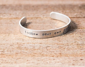 Cuff Bracelet - Follow Your Own Path
