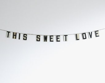 this sweet love | vintage modern bunting | 3""