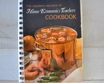 1970s vintage cookbook / The Favorite Recipes of Home Economics Teachers cookbook