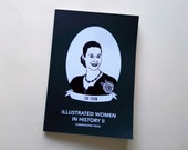 Illustrated Women in History zine issue II submissions diy publishing feminist comp zine