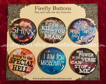 Firefly Buttons - pinback Shiny leaf wind Captain Mal Malcolm Reynolds Kaylee Wash Shepherd Book universe aim to misbehave special hell