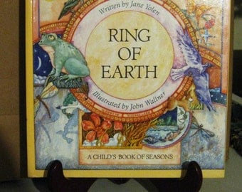 Ring of Earth by Jane Yolen - A Child's Book of Seasons - Hardcover - 1986