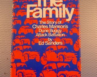 Vintage 1971 The Family The Story of Charles Manson's Dune Buggy Attack Battalion Hardcover Book by Ed Sanders
