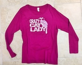 SALE, Half Price, womens, raspberry XL, Crazy Cat Lady t shirt, Womens Missy size, Long Sleeve