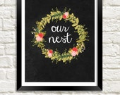Our Nest Printable, Instant Download, Chalkboard Printable, Our Nest Sign, Our Nest Print, Newlywed Gift, Entryway Art, Home Art Print