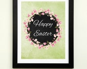 Happy Easter Print, 8x10 Instant Download, Easter Printable, Easter Decor, Spring Printable, Easter Wall Art, Easter Sign, Happy Easter Art