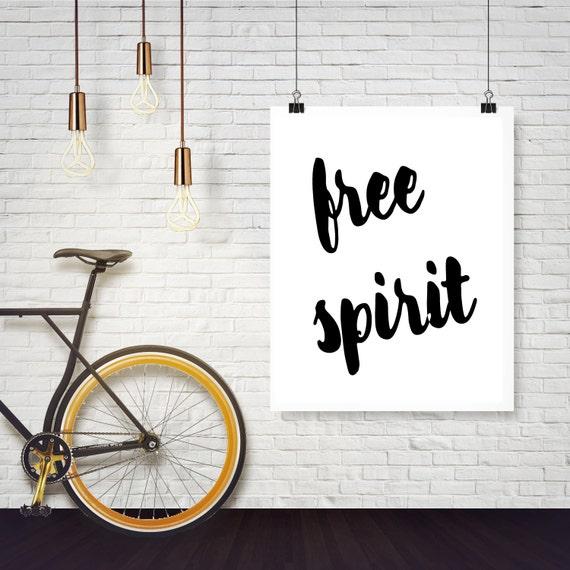 free spirit, Modern Art,Urban Art,Apartment Decor, Dorm Decor, Dorm Wall Art, Apartment Wall Decor, INSTANT DOWNLOAD, Inspirational Art