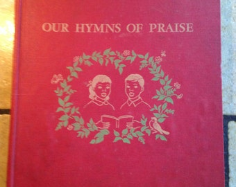 1966 Our Hymns of Praise Children's Hymn Book by Herald Press
