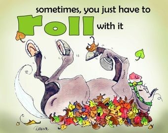 Roll with It!  Horse Rollin art print