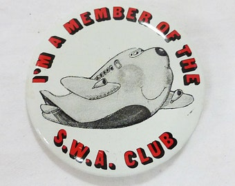 Vintage member of the S.W.A. club air plane button pin back southwest airline