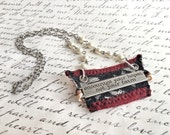 Inspirational Tag Cream and Red Felt and Black Lace Statement Necklace with an Adjustable Pearl and Silver Toned Chain