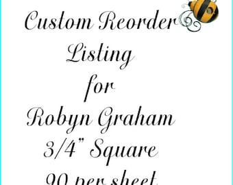Custom Reorder Listing for Robyn Graham Square Labels