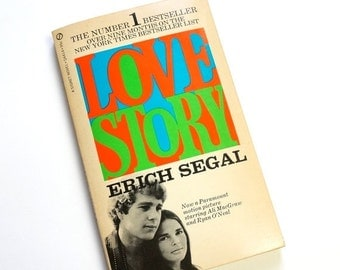 Love Story by Erich Segal 1970 Paperback / Love Means Not Ever Having to Say Your Sorry