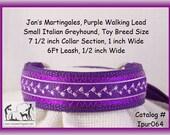 "Jan's Martingales, Purple Collar Leash Combination Walking Lead, Italian Greyhound, Small Dog, 7-1/2"" Collar Section, Ipur064"