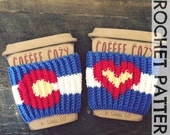 CROCHET PATTERN: Colorado Love Coffee Cup Cozy