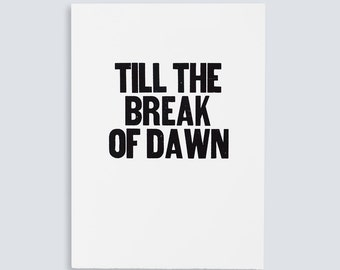 Till The Break of Dawn Poster