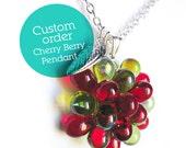 Custom order, Reserved listing - Cherry Berry Pendant for Karine