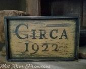 Primitive Personalized Circa and Year Wooden Sign