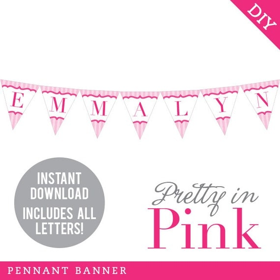 INSTANT DOWNLOAD Pretty In Pink Party - DIY printable pennant banner - Includes all letters, plus ages 1-18