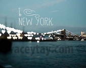 I Heart New York, Inspirational Valentine Quote Wall Art, Blue NYC Art, Hearts, New York Photography Large Wall Art