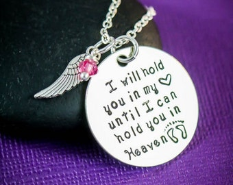 SALE - I Will Hold You In My Heart Miscarriage Necklace - Memorial - Birthstone - Mother Jewelry - Angel Baby - Miscarriage Quote