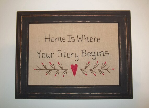 UNFRAMED Primitive Decor Stitchery Picture Sampler Country Home Decoration Home Is Where Your Story Begins 5 x 7 Decorative Gift wvluckygirl
