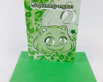 Squishy-nyan - Squishy-chan Blank Greetings Card