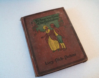 1920s The American Twins of the Revolution by Lucy Fitch Perkins. Antique Book. History. Revolutionary War Days.
