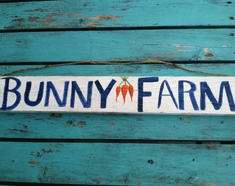 Reclaimed Wood Hand Painted Bunny Farm Sign, Gardener Gift, Wall Decor, Home Decor, Christmas Gift