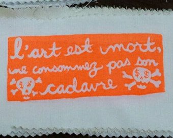 Situationist Patch: Art is Dead, Don't Consume its Corpse.