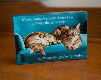 Gifts For Mom, Gifts for Her, Art On Wood, Mother Daughter, Cat Art, Mothers Day Gift, Thank You by Deborah Julian