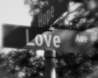 Black and White Fine Art Photo, Street Signs, Hope and Love, Inspirational, Religious Art, Modern Wall Decor, Romantic, Anniversary, Wedding