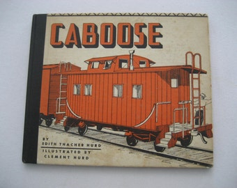 "antique book ""Caboose"" by Edith and Clement Hurd"