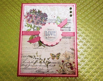 Handmade Card - MOTHER'S BIRTHDAY vintage Mom's Love is Forever - can be changed to sentiment of your choice upon request