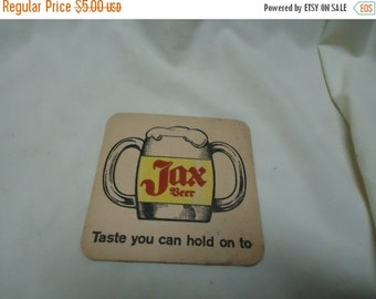Valentines Sale Vintage Jax Beer Coaster Taste You Can Hold On To, collectable