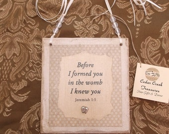 Recycled Wood Wall Sign for Baby with Scripture, Before I formed you, Jeremiah 1:5