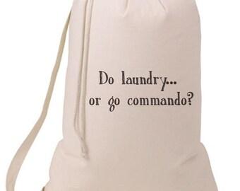 Grad Gift Do Laundry or Go Commando Laundry Bag, Humorous Laundry Bag, College Hamper, College Student Gift- Graduation Gift- BEagle