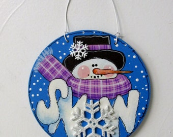 Snow Sign and Snowman, Christmas Ornament, Christmas Tree Ornament, Snowman, Round Wood Ornament, Hand Painted, Hanging Ornament, Gift