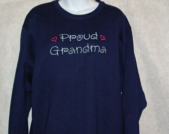 Proud Grandma Sweatshirt, Gift From Grandkids, Oma, Ma, Nana, Personalize With Any Grandparent Name, No Shipping Fee, Ships TODAY, AGFT 753