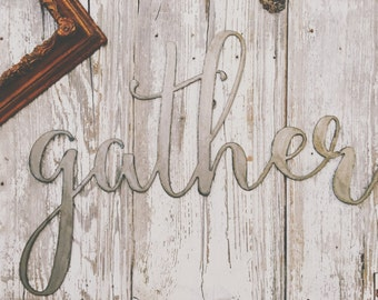 Large { gather } Sign Farmhouse Home Decor Galvanized | Rusty | Black